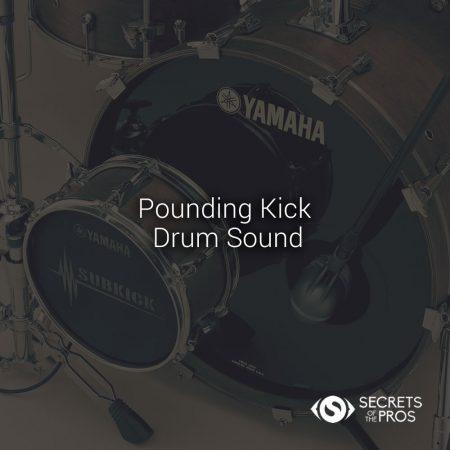Kick Drum Sound Nailed