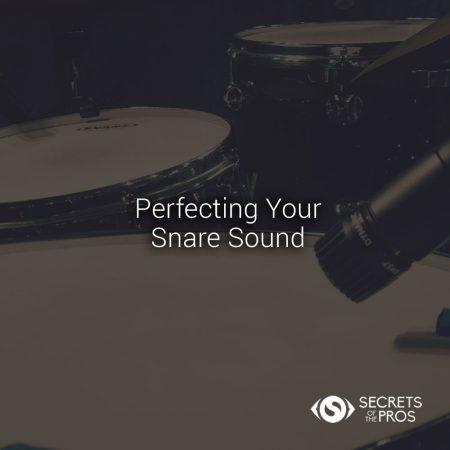 Perfect Snare Sound